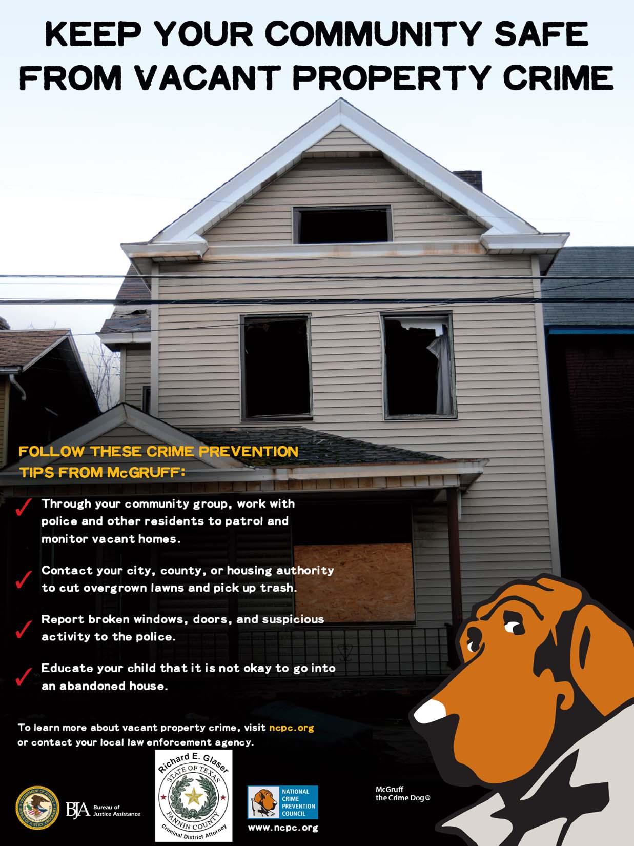 Vacant Property Crime -- PROPIEDAD DESOCUPADA